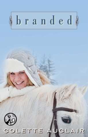 Branded (Aspen Valley, #3) Colette Auclair