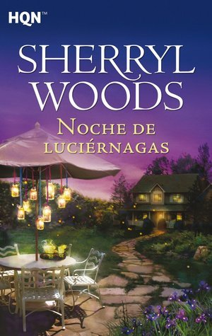 Noche de luciérnadas (The Sweet Magnolias #9)  by  Sherryl Woods