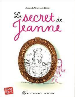 Le secret de Jeanne Arnaud Alméras