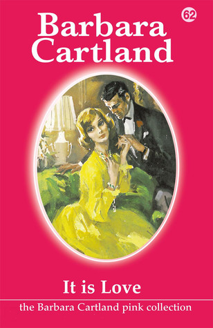 It Is Love  by  Barbara Cartland