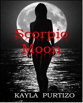 Scorpio Moon  by  Kayla Purtizo