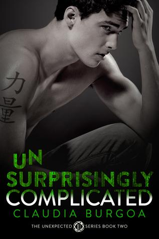 Unsurprisingly Complicated (Unexpected #2)  by  Claudia Y. Burgoa