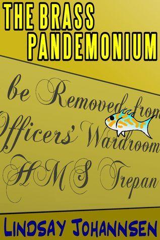 The Brass Pandemonium Lindsay Johannsen