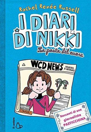 I diari di Nikki. La posta del cuore  by  Rachel Renée Russell