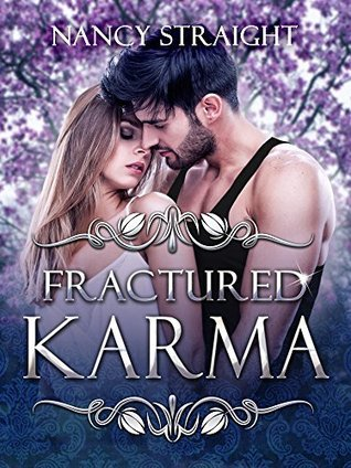 Fractured Karma (Brewer Brothers Book 2)  by  Nancy Straight