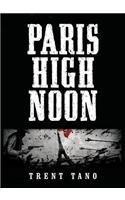 Paris High Noon Trent Edward Tano