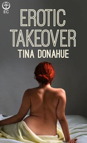 Erotic Takeover Tina Donahue