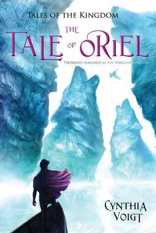 The Tale of Oriel  by  Cynthia Voigt