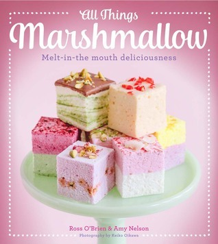 All Things Marshmallow: Melt-in-the-mouth deliciousness Ross OBrien