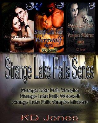 Strange Lake Falls Volume 1 (Strange Lake Falls Series)  by  KD Jones