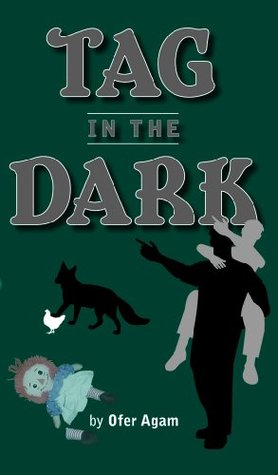 Tag In The Dark Ofer Agam