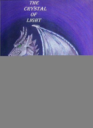 The Crystal of Light (The Malerian Crystals Book 1) Kathryn Meyer