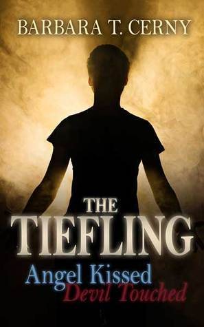 The Tiefling: Angel Kissed, Devil Touched - Amazon Best Seller! Barbara T. Cerny