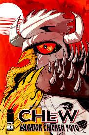 Chew: Warrior Chicken Poyo John Layman