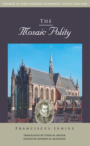 The Mosaic Polity Franciscus Junius
