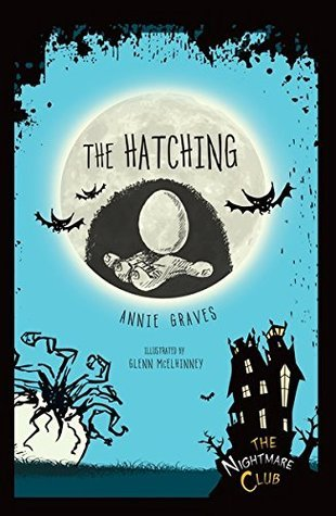 #8 The Hatching Annie Graves