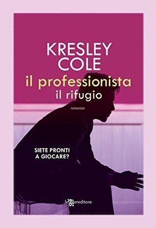 Il professionista: Il rifugio (The Game Maker, #1.3) Kresley Cole