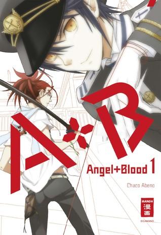 A + B – Angel + Blood 01 (A + B – Angel + Blood, #1) Chako Abeno