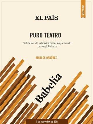 Puro teatro  by  Marcos Ordóñez
