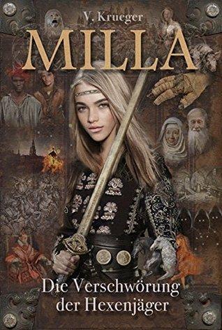 Milla - Die Verschwörung der Hexenjäger Volker Krueger