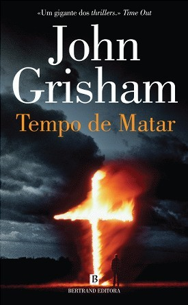 Tempo de Matar (Jake Brigance, #1)  by  John Grisham