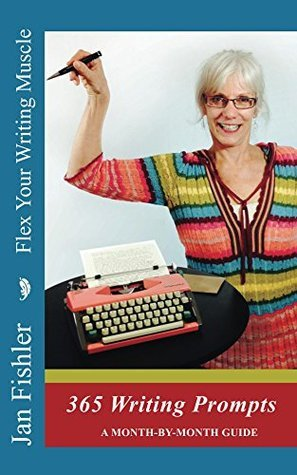 Flex Your Writing Muscle  by  Jan Fishler