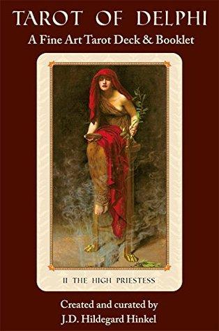 Tarot of Delphi: A Fine Art Tarot Deck & Booklet  by  J.D. Hildegard Hinkel