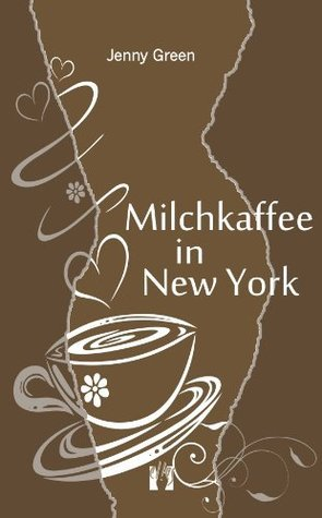 Milchkaffee in New York  by  Jenny Green