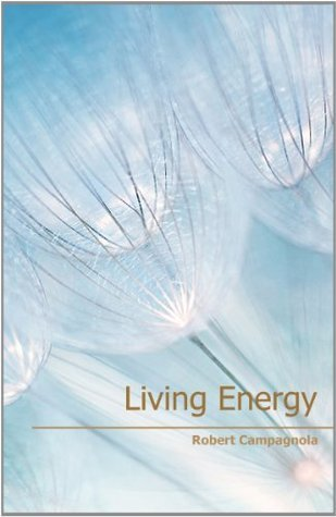 Living Energy Robert Campagnola