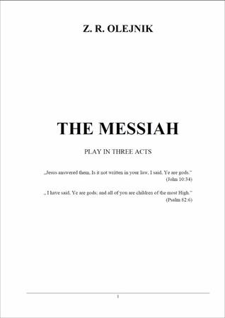 The Messiah  by  Z. R. Olejnik