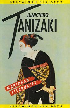 Makiokan sisarukset  by  Junichirō Tanizaki