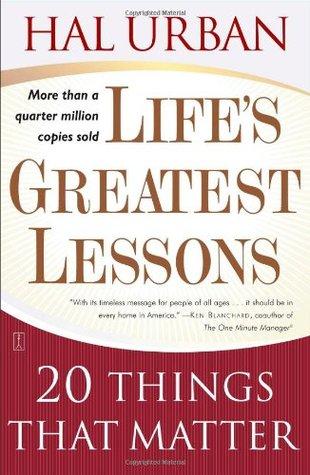Las Grandes Lecciones de La Vida: Aprendiendo Lo Realmente Importante a Partir de La Experiencia  by  Hal Urban