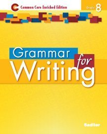 Grammar for Writing: Common Core Enriched Edition, Grade 8 Frederick J. Panzer