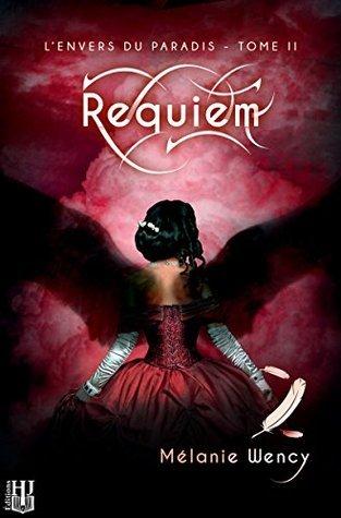 Requiem (Lenvers du paradis - tome 2) Mélanie Wency