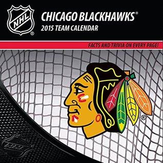 Chicago Blackhawks 2015 Team Calendar Perfect Timing
