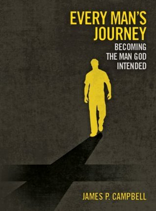 Every Mans Journey James P. Campbell