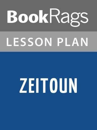 Zeitoun Lesson Plans  by  BookRags