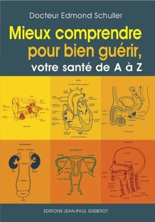 Votre Santé de A à Z  by  Edmond Schuller