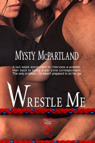 Wrestle Me Mysty McPartland