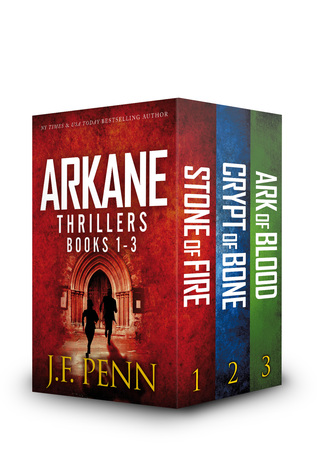 ARKANE Thriller Box-Set: Stone of Fire, Crypt of Bone, Ark of Blood  by  J.F. Penn