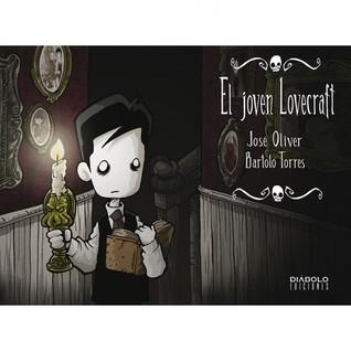 El Joven Lovecraft #4 José Oliver