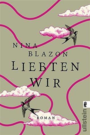 Liebten wir Nina Blazon