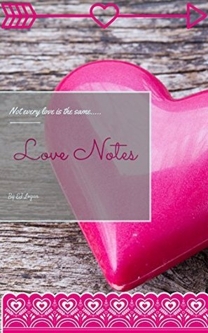Love Notes EJ Logan