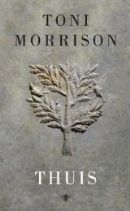 Thuis  by  Toni Morrison