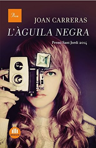 Làguila negra  by  Joan Carreras