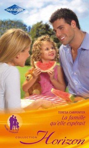 La famille quelle espérait (Horizon t. 2331)  by  Teresa Carpenter