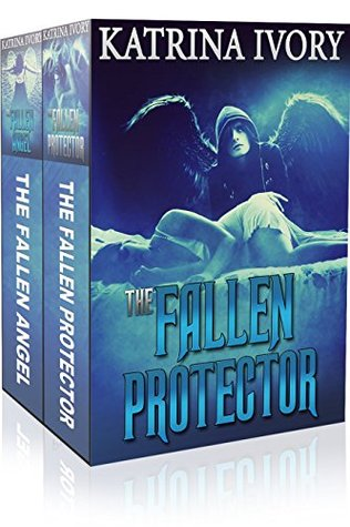 The Fallen Romance Boxed Set: (A Paranormal Angels Romance) (Paranormal Romance, Contemporary Angel Romance, Angel Erotica)  by  Katrina Ivory