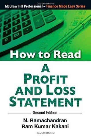 How to Read Profit and Loss Statement Kakani Ramchandran