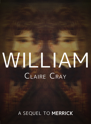 William (Merrick, #2)  by  Claire Cray