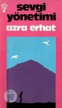 Sevgi Yönetimi  by  Azra Erhat